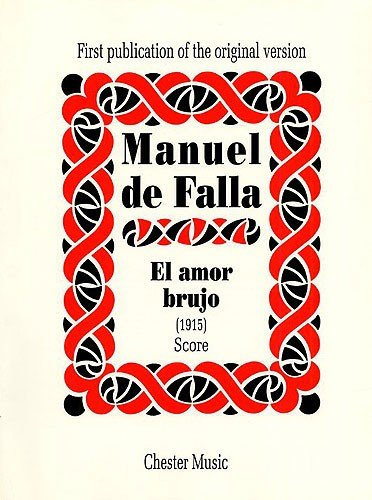 9780711960855: EL AMOR BRUJO (1915) SCORE