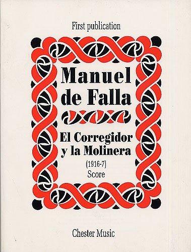El Corregidor y la Molinera (1916-7) Score