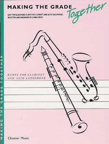 9780711961449: Making The Grade Together: Duets (Clarinet And Alto Saxophone)
