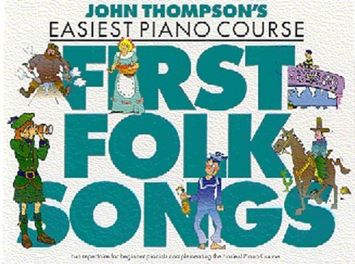 9780711962217: John Thompson's Easiest Piano Course: First Folk Songs