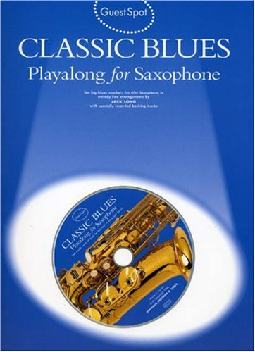9780711962682: Guest Spot: Classic Blues Playalong for Alto Saxophone +CD