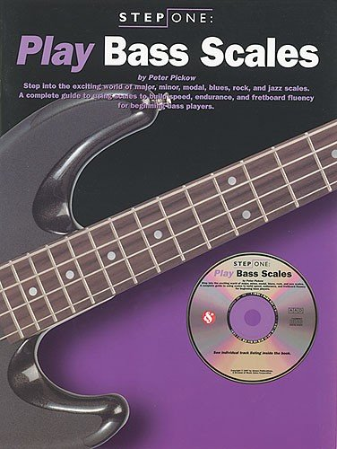 Step One: Play Bass Scales (0711962847) by Peter Pickow