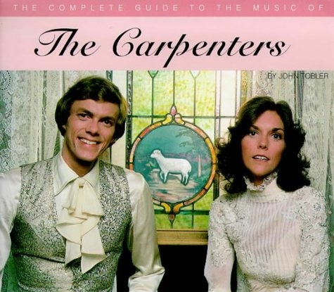 9780711963122: The Carpenters (Complete Guides to the Music of)