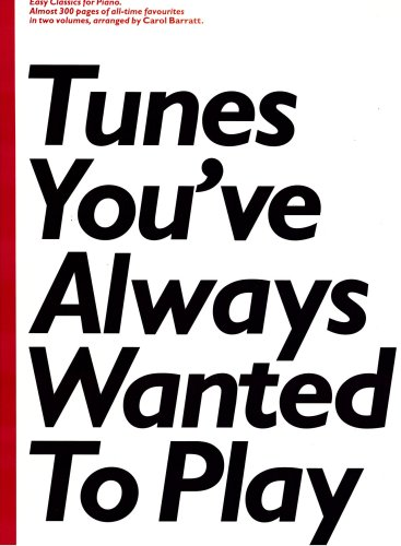 Tunes You've Always Wanted to Play (slipcase Edition) (0711963355) by Carol Barratt