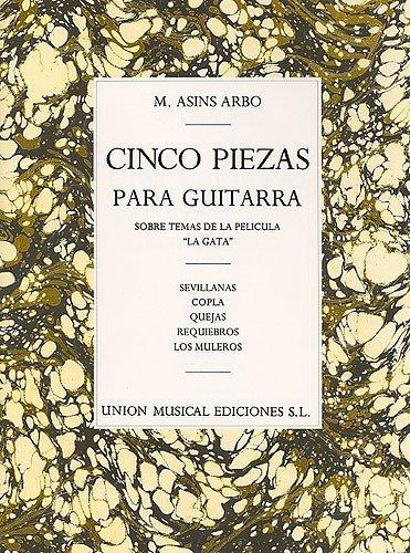 9780711963580: Miguel Asins Arbo: Cinco Piezas Para Guitarra (5 Pieces for Guitar)
