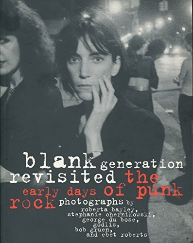 9780711964020: Blank Generation Revisited: Early Days of Punk Photographs