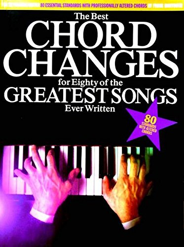 9780711964198: The Best Chord Changes For Eighty Of The Greatest Songs Ever Written M