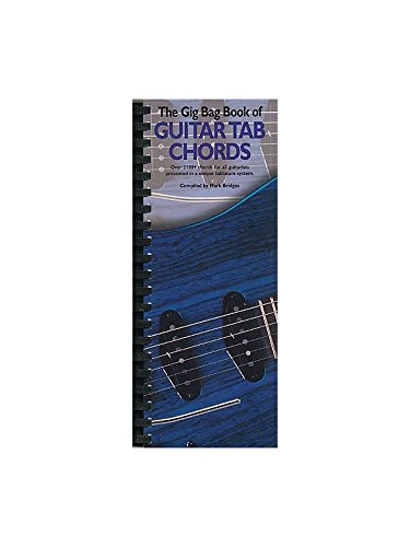 The Gig Bag Book Of Guitar Tab Chords Over 2100 Chords For All