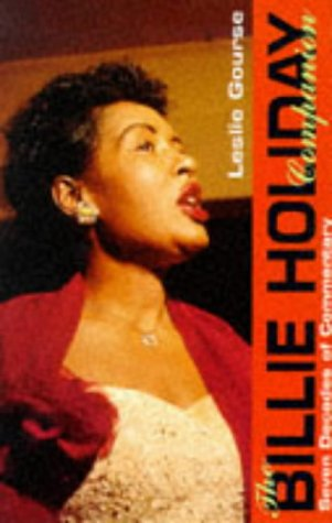 The Billie Holiday Companion : Seven Decades of Commentary