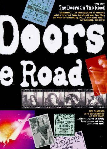 The Doors on the Road: Shaw, Greg