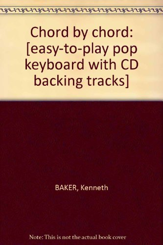 9780711965546: Chord by chord: [easy-to-play pop keyboard with CD backing tracks]