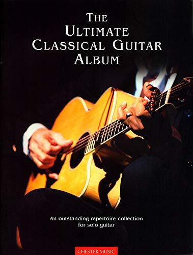 9780711965669: The ultimate classical guitar album: For solo guitar