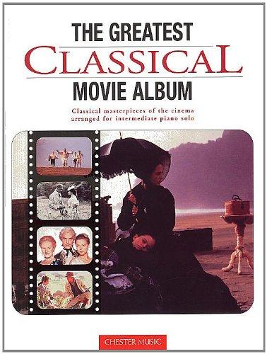 9780711966819: The Greatest Classical Movie Album