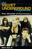 9780711967199: The Velvet Underground Companion: Four Decades of Commentary (The Companion series)