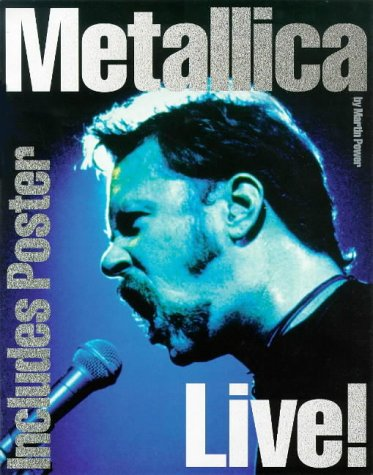 9780711967854: Metallica Live!: With Poster