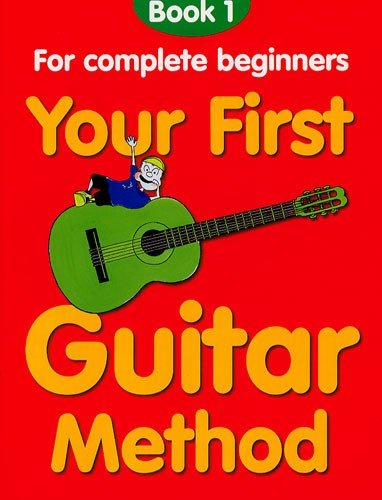 9780711967908: Your First Guitar Method: Book 1