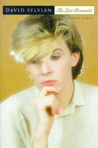 9780711968097: David Sylvian: The Last Romantic