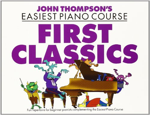 9780711968424: John Thomspon First Classics: For Piano