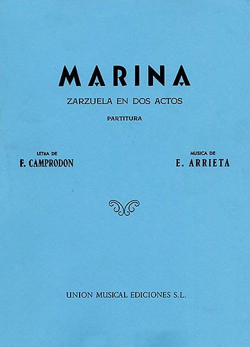9780711968745: Emilio Arrieta: Marina (Vocal Score)