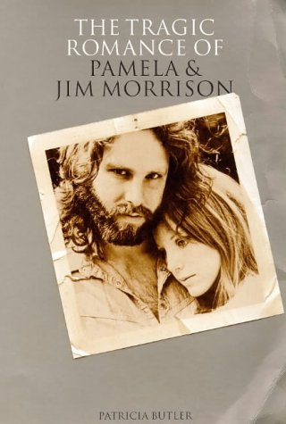 9780711968776: The Tragic Romance of Pamela and Jim Morrison: Angels Dance and Angels Die