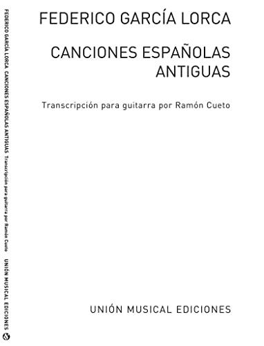 9780711968875: Federico Garcia Lorca: Canciones Espanolas Antiguas (Guitar)