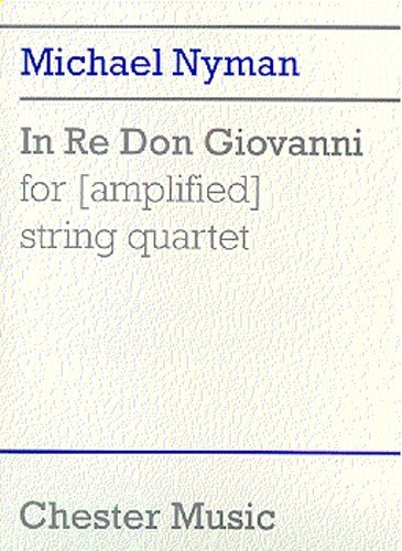 9780711968882: Nyman: In Re Don Giovanni for (Amplified) String Quartet (Score)