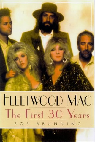 9780711969070: Fleetwood Mac: the first 30 years: The First Thirty Years