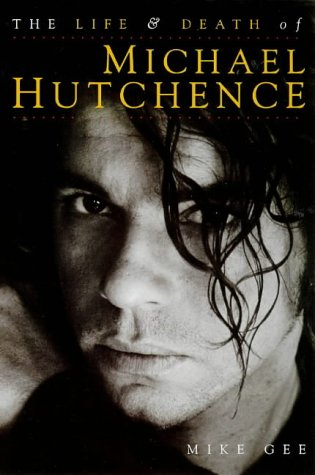 9780711969124: Life and Death of Michael Hutchence