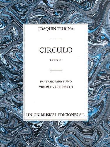 Circulo Op. 91: Piano, Violin, Cello: Turina, Joaquin