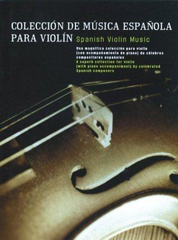 9780711969803: Spanish Violin Music: Coleccion De Musica Espanola Para Violin (Music Sales America) (Spanish Edition)