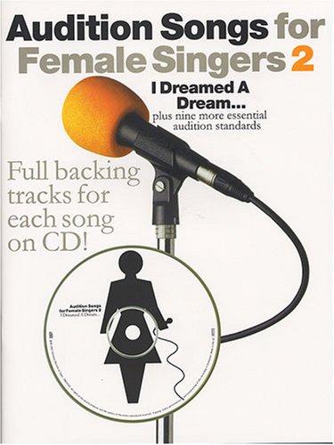 Audition Songs for Female Singers: 2: Music Sales Ltd