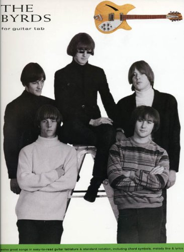 9780711970205: The Byrds: For guitar tab : twelve great songs in easy-to-read guitar tablature & standard notation, including chord symbols, melody line & lyrics