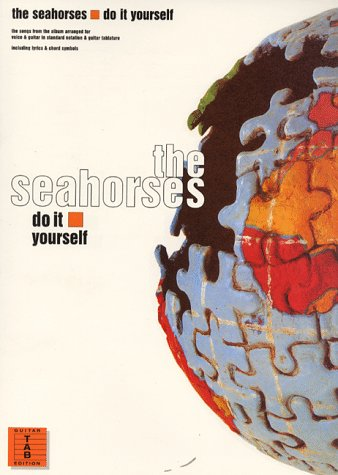 9780711970335: Seahorses Do It Yourself (Guitar Tab)