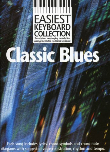 9780711970472: Easiest Keyboard Collection Classic Blues Melody Lyrics Chords Books