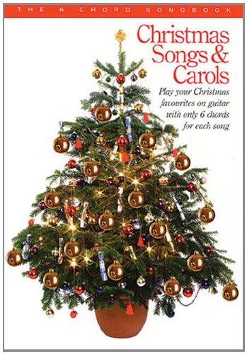 9780711970731: Christmas Songs & Carols: The 6 Chord Songbook