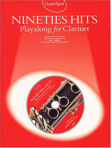9780711970830: Guest Spot: Nineties Hits Playalong for Clarinet