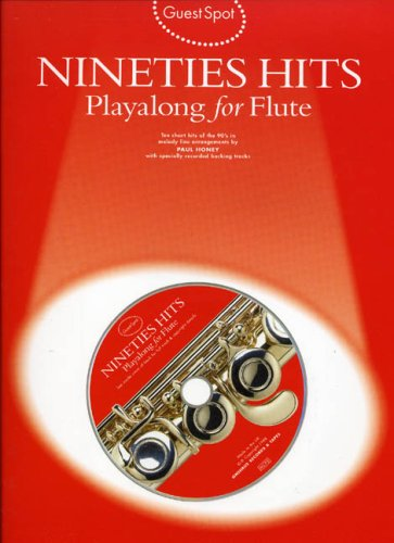 9780711970847: Guest Spot: Nineties Hits Playalong for Flute