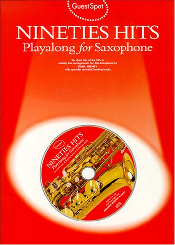 9780711970854: Guest Spot: Nineties Hits Playalong for Saxophone