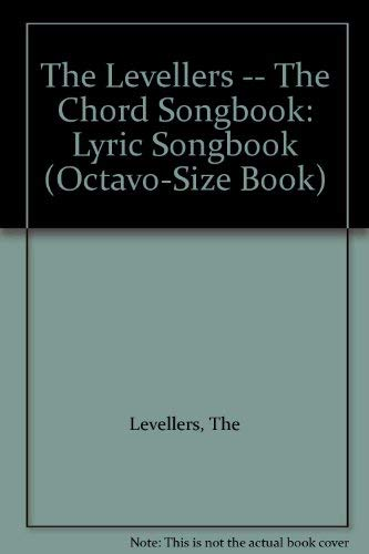 9780711971257: The Levellers -- The Chord Songbook: Lyric Songbook, Octavo-Size Book