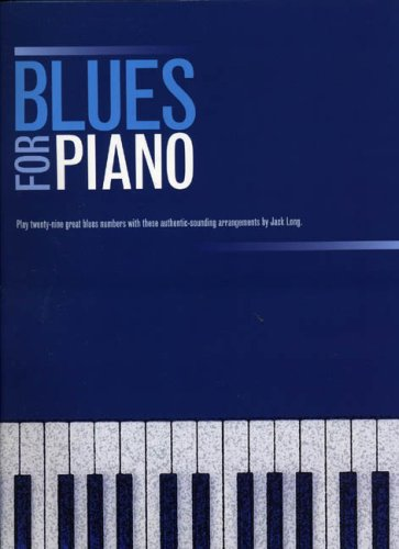Blues for Piano (0711971455) by Long, Jack