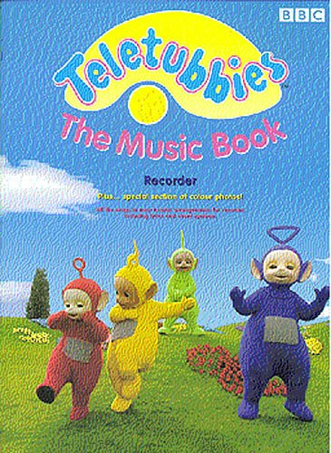 9780711971622: Teletubbies: The music book : recorder : [all the songs in easy- to-play arrangements for recorder, including lyrics and chord symbols]