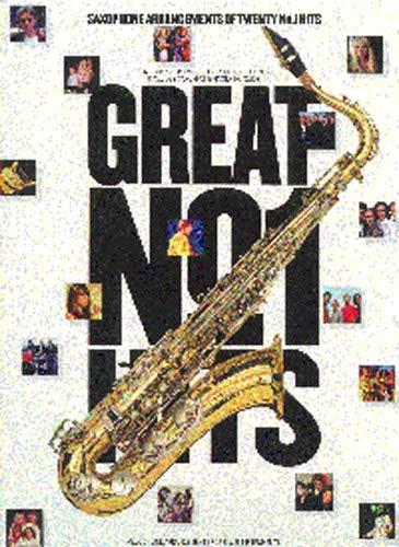 9780711972148: MUSIC SALES GREAT N°1 HITS - SAX ALTO Partition variété, pop, rock... Variété internationale Vent