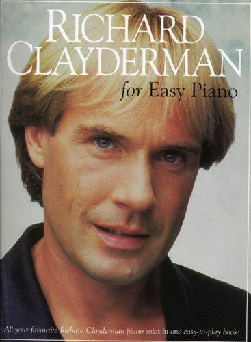 9780711972490: Richard Clayderman for Easy Piano