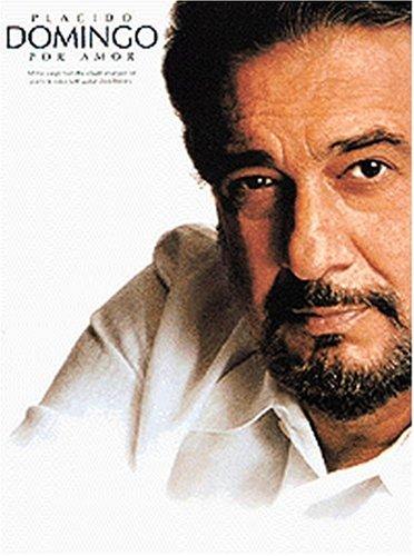9780711972582: Placido Domingo - Por Amor (Piano/Vocal/Guitar Artist Songbook)