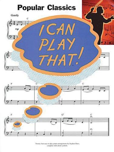 9780711972674: I Can Play That! Popular Classics