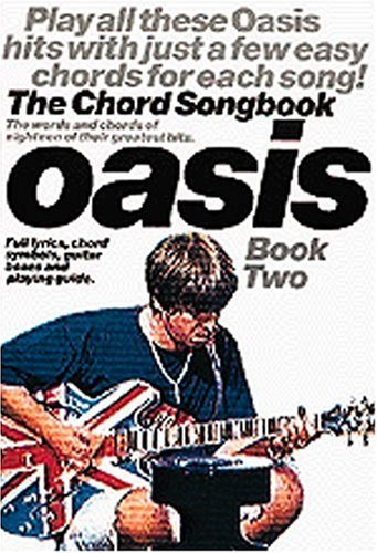 9780711972896: Oasis: The Chord Songbook 2: Book 2: The Chord Songbook Book 2