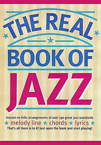 9780711973343: The Real Book of Jazz