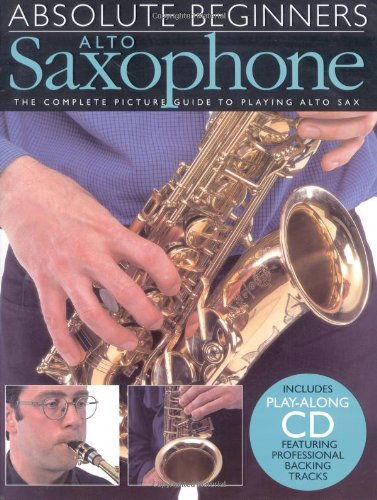 9780711974326: Absolute Beginners: Alto Saxophone
