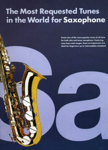 9780711974470: The Most Requested Tunes in the World for Saxophone