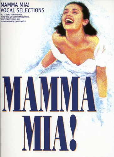 ABBA: MAMMA MIA! - VOCAL SELECTIONS PIANO,: ABBA (ARTIST)